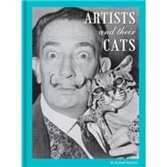 Artists and Their Cats by Nastasi, Alison, 9781452133553