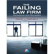 The Failing Law Firm by Parnell, David J., 9781627223553
