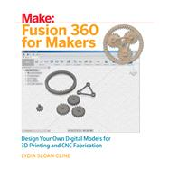 Fusion 360 for Makers by Cline, Lydia Sloan, 9781680453553