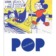 Pop Art Myths by Alarcó, Paloma (ART); Serraller, Francisco Calvo; Crow, Thomas, 9788415113553