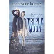 Triple Moon by De la Cruz, Melissa, 9780399173554