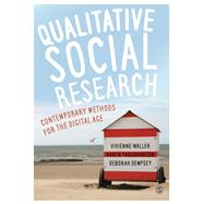 Qualitative Social Research by Waller, Vivienne; Farquharson, Karen; Dempsey, Deborah, 9781473913554