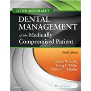 Little and Falace's Dental Management of the Medically Compromised Patient by Little, James W.; Miller, Craig S.; Rhodus, Nelson L., 9780323443555