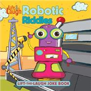 Robot Riddles by Paiva, Johannah Gilman, 9781486703555