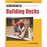 Building Decks by Fine Homebuilding, 9781600853555