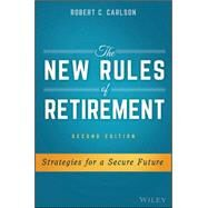 The New Rules of Retirement by Carlson, Robert C., 9781119183556