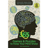 365 Games & Puzzles to Keep Your Mind Sharp by Chamberlain, Kim, 9781634503556