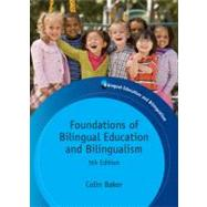 Foundations of Bilingual Education and Bilingualism by Baker, Colin, 9781847693556