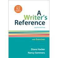 A Writer's Reference with Exercises with 2016 MLA Update by Hacker, Diana; Sommers, Nancy, 9781319083557