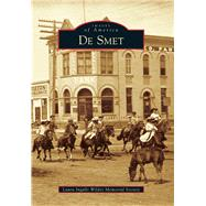 De Smet by Laura Ingalls Wilder Memorial Society, 9781467113557
