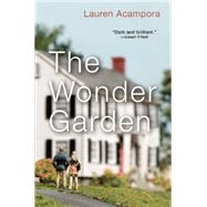The Wonder Garden by Acampora, Lauren, 9780802123558