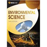 Environmental Science Student Workbook by Tracey Greenwood; Lissa Bainbridge-Smith; Kent Pryor, 9781927173558