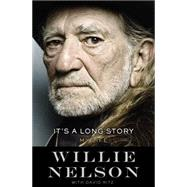 It's a Long Story by Nelson, Willie; Ritz, David, 9780316403559