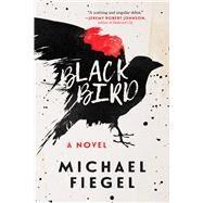 Blackbird by Fiegel, Michael, 9781510723559