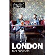Time Out London for Londoners by Unknown, 9781846703560
