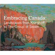 Embracing Canada by Thom, Ian, 9781910433560