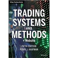 Trading Systems and Methods, + Website by Kaufman, Perry J., 9781118043561