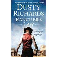 Rancher's Law by Richards, Dusty, 9781250093561