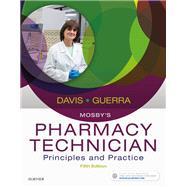 Mosby's Pharmacy Technician by Davis, Karen; Guerra, Anthony, 9780323443562