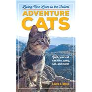 Adventure Cats by Moss, Laura J., 9780761193562