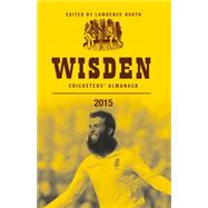 Wisden Cricketers' Almanack 2015 by Booth, Lawrence, 9781472913562