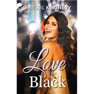 Love Is the New Black by Keighery, Chrissie, 9781742973562