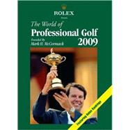 The World of Professional Golf 2009 by Mark H Mccormack; Bev Norwood, 9781878843562