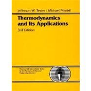 Thermodynamics and Its Applications by Tester, Jefferson W.; Modell, Michael, 9780139153563