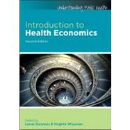 Introduction to Health Economics by Guinness, Lorna; Wiseman, Virginia, 9780335243563