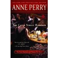 The Cater Street Hangman by PERRY, ANNE, 9780345513564