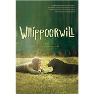 Whippoorwill by Monninger, Joseph, 9780544813564