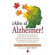Alto al Alzheimer!/ Stop Alzheimer's Now! by Fife, Bruce, 9788416233564