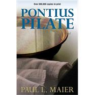 Pontius Pilate by Maier, Paul L., 9780825443565