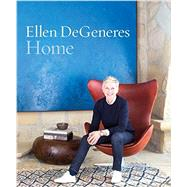 Home by DeGeneres, Ellen, 9781455533565