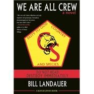 We Are All Crew by Landauer, Bill; Jones, Kaylie, 9781617753565