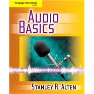 Cengage Advantage Books: Audio Basics by Alten, Stanley R., 9780495913566