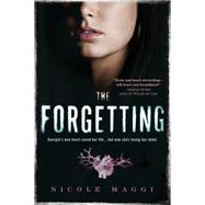 The Forgetting by Maggi, Nicole, 9781492603566