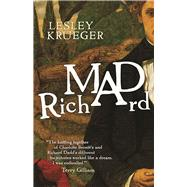Mad Richard by Krueger, Lesley, 9781770413566