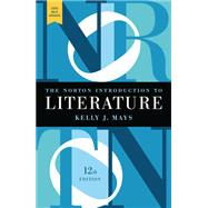 The Norton Introduction to Literature with 2016 MLA Update by Mays, Kelly, 9780393623567