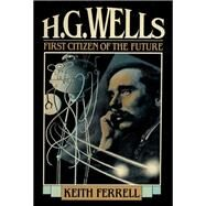 H. G. Wells by Ferrell, Keith, 9781590773567