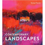 Contemporary Landscapes in Mixed Media by French, Soraya, 9781849943567