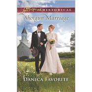 Shotgun Marriage by Favorite, Danica, 9780373283569