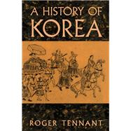History Of Korea by Tennant, 9781138863569