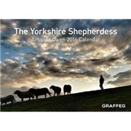 The Yorkshire Shepherdess 2016 Calendar by Owen, Amanda, 9781909823570