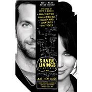 The Silver Linings Playbook A Novel by Quick, Matthew, 9780374533571