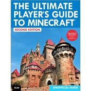 The Ultimate Player's Guide to Minecraft by O'Brien, Stephen, 9780789753571
