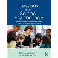 Lessons from School Psychology: A Guide for Shool-Based Professionals and Parents by Macklem; Gayle, 9781138293571