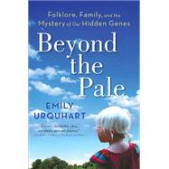 Beyond the Pale by Urquhart, Emily, 9781443423571