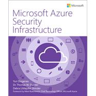 Microsoft Azure Security Infrastructure by Diogenes, Yuri; Shinder, Tom; Shinder, Debra, 9781509303571