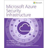 Microsoft Azure Security Infrastructure by Diogenes, Yuri; Shinder, Tom; Shinder, Debra, 9781509303571